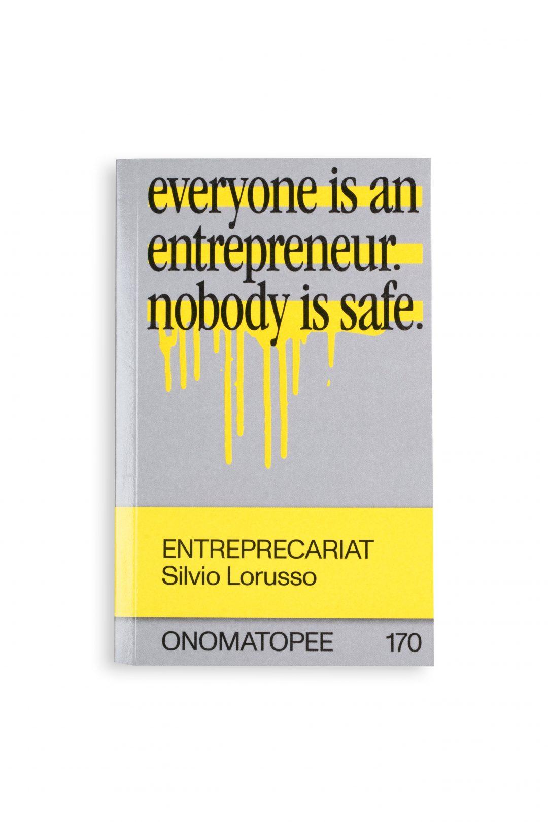 Entreprecariat, Silvio Lorusso, Onomatopee, 2019